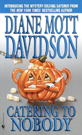 Diane Mott Davidson Catering To Nobody